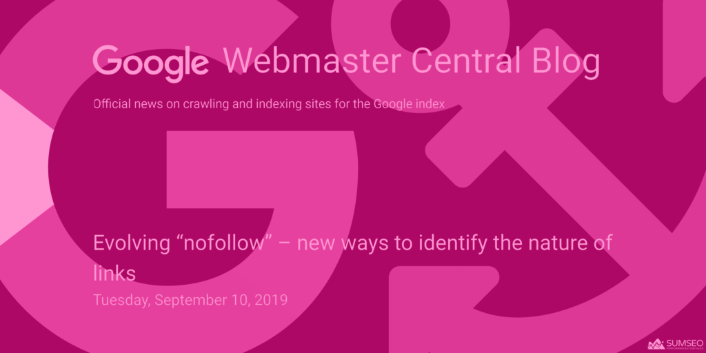 "Evolving ""nofollow"" - new ways to identify the nature of links (liens nofollow, sponsored, ugc)"